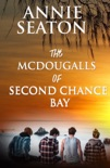 The McDougalls of Second Chance Bay book summary, reviews and downlod
