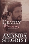 Deadly Memories book summary, reviews and downlod