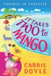 It Takes Two to Mango book summary, reviews and downlod