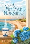 A Vineyard Morning book synopsis, reviews
