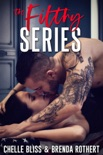 Filthy Series book summary, reviews and downlod