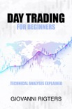 Day Trading for Beginners: Technical Analysis Explained resumen del libro