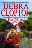 Be Mine, Cowboy Enhanced Edition book summary, reviews and downlod