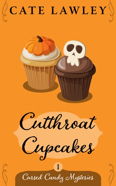 Cutthroat Cupcakes by Cate Lawley Book Summary, Reviews and E-Book Download