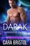 Darak: Dakonian Alien Mail Order Brides 1 (Intergalactic Dating Agency) book summary, reviews and download