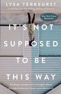 It's Not Supposed to Be This Way E-Book Download