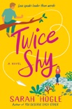 Twice Shy book summary, reviews and download