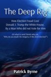 The Deep Rig book summary, reviews and download