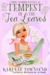 Tempest in the Tea Leaves book summary, reviews and download