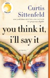 You Think It, I'll Say It book summary, reviews and download