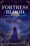 Fortress of Blood: A Retelling of Bram Stoker's Dracula book summary, reviews and downlod