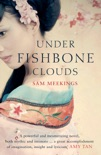 Under Fishbone Clouds book summary, reviews and download