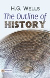 The Outline of History: By H. G. Wells book summary, reviews and downlod