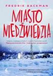 Miasto niedźwiedzia book summary, reviews and downlod