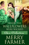 When the Wallflowers were Wicked - Box Collection Four book summary, reviews and downlod