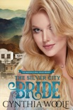 The Silver City Bride book summary, reviews and downlod