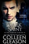Dark Saint: The Vampire Dimitri book summary, reviews and downlod