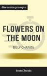 Flowers on the Moon by Billy Chapata (Discussion Prompts) book summary, reviews and downlod