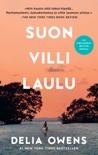 Suon villi laulu book summary, reviews and downlod