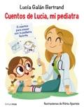 Cuentos de Lucía, mi pediatra resumen del libro