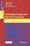 Knowledge Graphs and Big Data Processing book summary, reviews and download