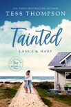 Tainted: Lance and Mary book summary, reviews and downlod