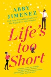 Life's Too Short e-book