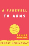 A Farewell to Arms book summary, reviews and downlod