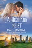 A Highland Heist book summary, reviews and downlod