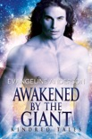 Awakened by the Giant...Book 13 in the Kindred Tales Series book summary, reviews and downlod