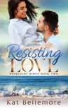 Resisting Love book summary, reviews and downlod