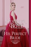 His Perfect Bride book summary, reviews and downlod