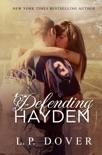 Defending Hayden book summary, reviews and downlod