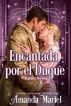 Encantada Por El Duque book summary, reviews and downlod