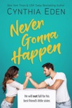 Never Gonna Happen book summary, reviews and downlod