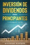 Inversión De Dividendos Para Principiantes Y A Prueba De Tontos resumen del libro