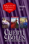 Brazen Brides Series (Books 1-3) book summary, reviews and downlod