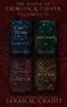 The House of Crimson & Clover Volumes I-IV