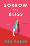Sorrow and Bliss book summary, reviews and download
