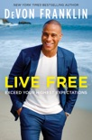 Live Free book summary, reviews and downlod