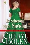 Ex-Solterona para Navidad book summary, reviews and downlod
