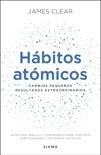 Hábitos atómicos (Edición española) book summary, reviews and downlod