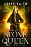 Reign of the Stone Queen book summary, reviews and downlod