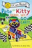Pete the Kitty: Ready, Set, Go-Cart!