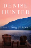Mending Places book summary, reviews and download