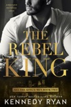 The Rebel King book synopsis, reviews