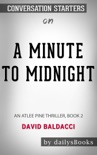 A Minute to Midnight: An Atlee Pine Thriller 2 by David Baldacci: Conversation Starters book summary, reviews and downlod