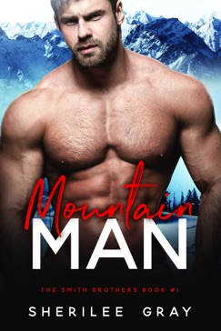 Mountain Man (The Smith Brothers, #1) E-Book Download