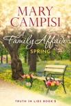 A Family Affair: Spring book summary, reviews and downlod