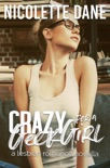 Crazy For A Geek Girl: A Lesbian Romance Novella book summary, reviews and download